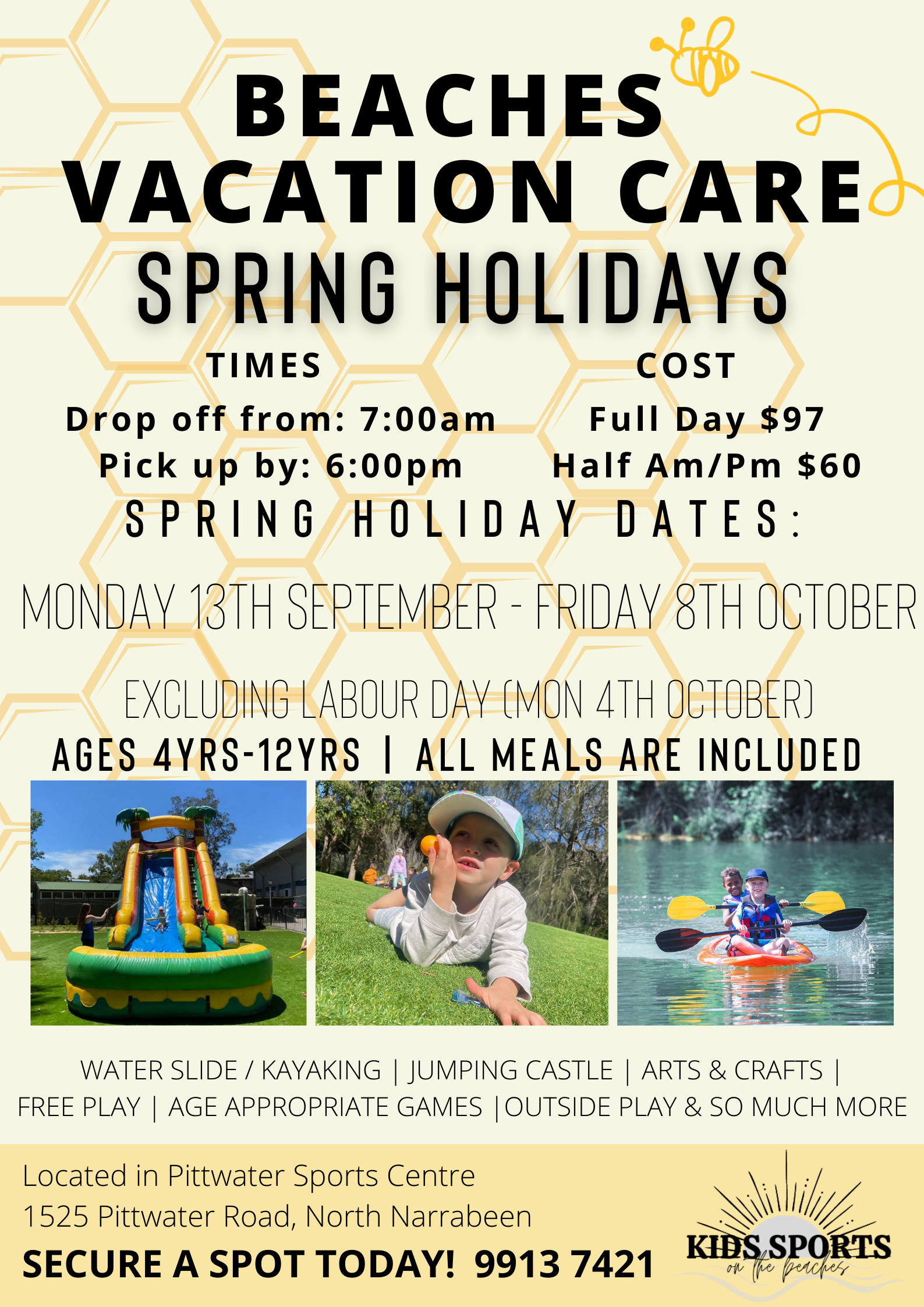 SPRING HOLIDAY DATES Monday 20th September- Friday 1st October AGES 4yrs - 12yrs